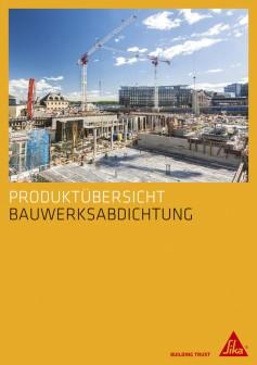 Broschuere_Produktuebersicht_BWA_Sika_04_2018_Kopie.indd