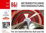 B&I Industrie-Zeitung Ausgabe April 2021